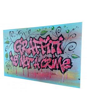 GRAFF GRAFFITI IS NOT A CRIME